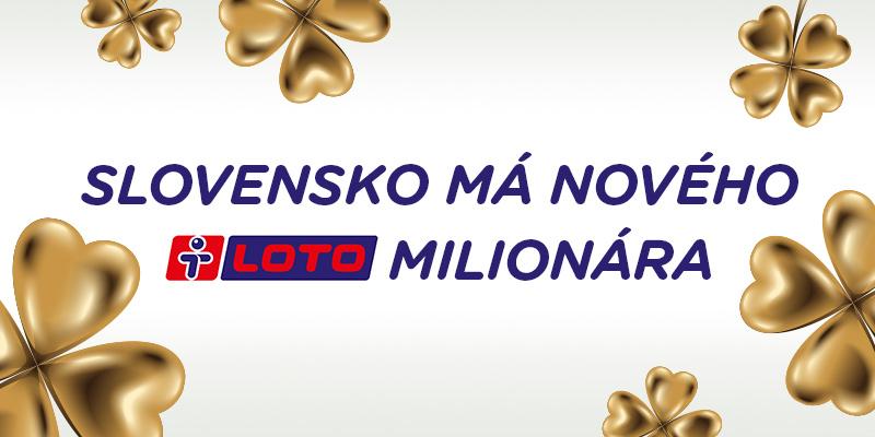 Slovensko má nového LOTO milionára