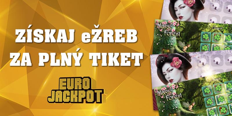 Eurojackpot podaj tiket, dostaneš ežreb